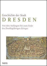 Geschichte der Stadt Dresden