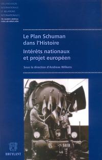 Le Plan Schuman dans l'Histoire