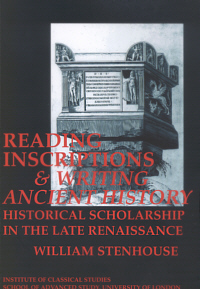 Reading Inscriptions and Writing Ancient History