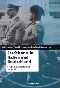 Faschismus in Italien und Deutschland