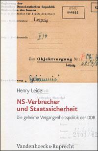NS-Verbrecher und Staatssicherheit