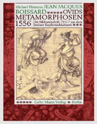 Jean Jacques Boissard: Ovids Metamorphosen 1556