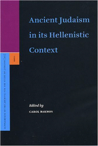 Ancient Judaism in its Hellenistic Context