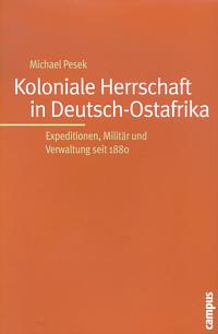 Koloniale Herrschaft in Deutsch-Ostafrika