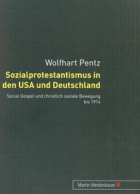 Sozialprotestantismus in den USA und Deutschland