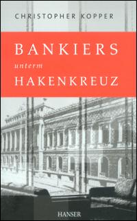 Bankiers unterm Hakenkreuz