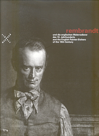 rembrandt und die englischen Malerradierer des 19. Jahrhunderts