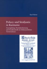 Policey und Strafjustiz in Kurmainz