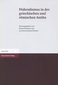 Föderalismus in der griechischen und römischen Antike