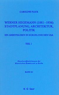 Werner Hegemann (1881-1936)