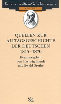 Quellen zur Alltagsgeschichte der Deutschen 1815-1870
