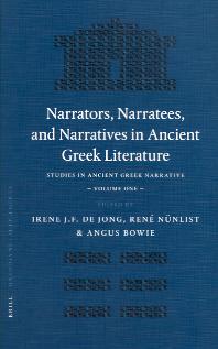Narrators, Narratees, and Narratives in Ancient Greek Literature