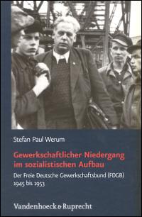 Gewerkschaftlicher Niedergang im sozialistischen Aufbau