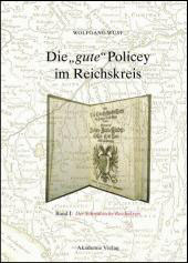 """Die """"gute"""" Policey im Reichskreis"""