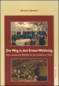 Der Weg in den Ersten Weltkrieg