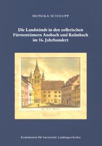 Die Landstände in den zollerischen Fürstentümern Ansbach und Kulmbach im 16. Jahrhundert