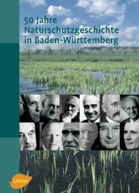 50 Jahre Naturschutzgeschichte in Baden-Württemberg