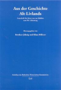 Aus der Geschichte Alt-Livlands