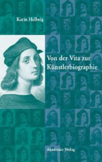 Von der Vita zur Künstlerbiographie