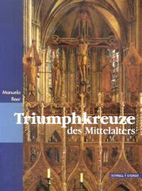 Triumphkreuze des Mittelalters