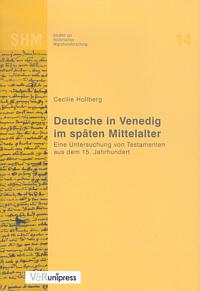 Deutsche in Venedig im späten Mittelalter