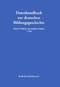 Sozialgeschichte und Statistik des Mädchenschulwesens in den deutschen Staaten 1800-1945