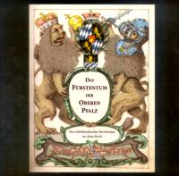 Das Fürstentum der Oberen Pfalz