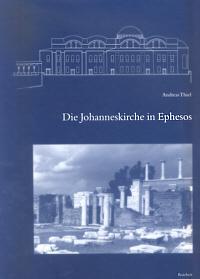 Die Johanneskirche in Ephesos