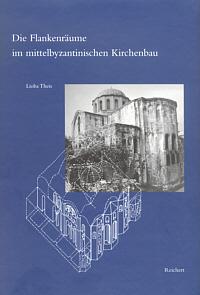 Flankenräume im mittelbyzantinischen Kirchenbau
