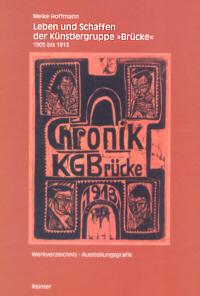 Leben und Schaffen der Künstlergruppe 'Brücke' 1905-1913