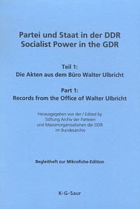 Partei und Staat in der DDR / Socialist Power in the GDR