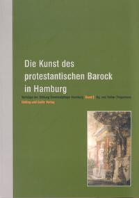 Die Kunst des protestantischen Barock in Hamburg