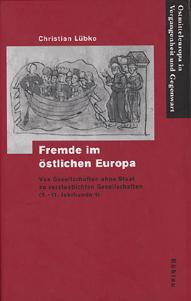 Fremde im östlichen Europa