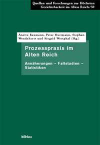 Prozesspraxis im Alten Reich