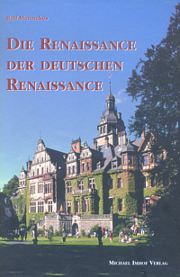 Die Renaissance der deutschen Renaissance