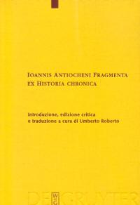 Ioannis Antiocheni Fragmenta ex Historia chronica