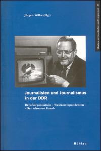 Journalisten und Journalismus in der DDR