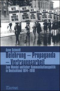 Belehrung - Propaganda - Vertrauensarbeit