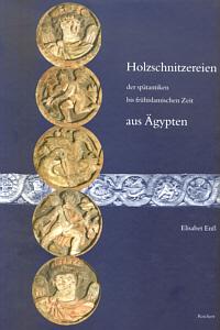Holzschnitzereien der spätantiken bis frühislamischen Zeit aus Ägypten