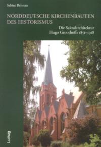 Norddeutsche Kirchenbauten des Historismus