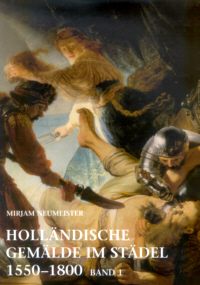 Holländische Gemälde im Städel 1550-1800