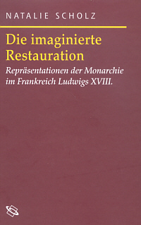 Die imaginierte Restauration