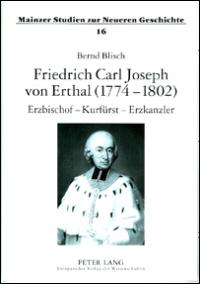 Friedrich Carl Joseph von Erthal (1774-1802)