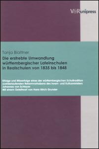Die erstrebte Umwandlung württembergischer Lateinschulen in Realschulen 1835 bis 1848