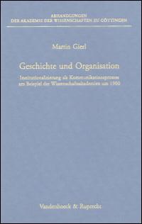 Geschichte und Organisation