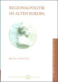 Regionalpolitik im alten Europa