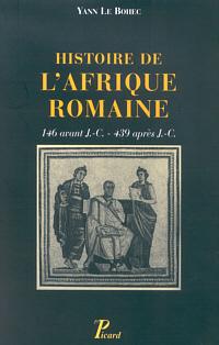 Histoire de l'Afrique romaine, 146 avant J.-C. - 439 après J-C.
