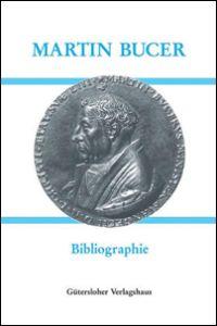Martin Bucer (1491-1551)
