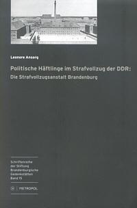 Politische Häftlinge im Strafvollzug der DDR