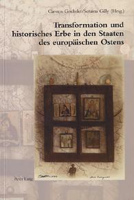 Transformation und historisches Erbe in den Staaten des europäischen Ostens